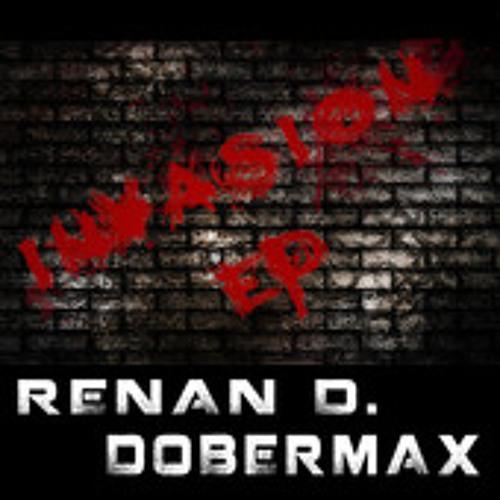 Renan D. & Dobermax - Invasion (Electro Dub Mix)