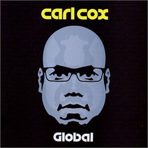 Carl Cox - Global 518 - Ferhat Albayrak - Casthouse [CDR]