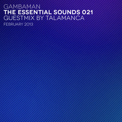 gambaman - the essential sounds 021 guestmix talamanca