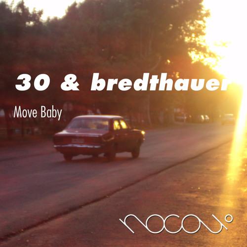 30 & Bredthauer - Move Baby