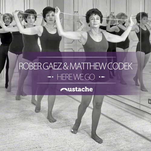 Rober Gaez & Matthew Codek - Here We Go (Loko Remix) Sc Edit