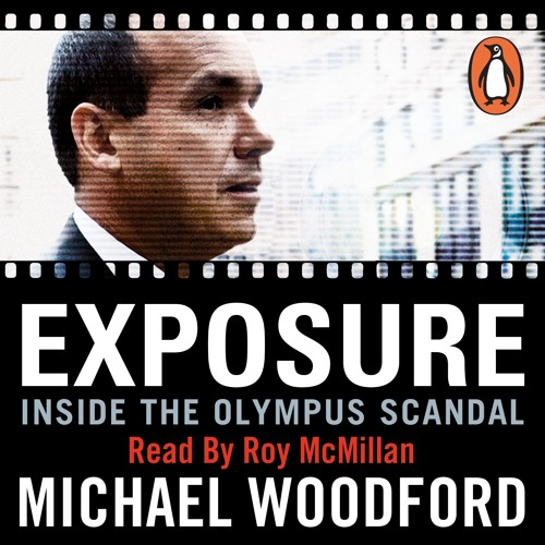 'Exposure' by Michael Woodford: Audiobook extract, read by Roy McMillan