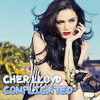Cher Lloyd - Complicated (Avril Lavigne Cover)