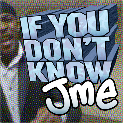 Jme - If You Don't Know (Teddy Music Remix)