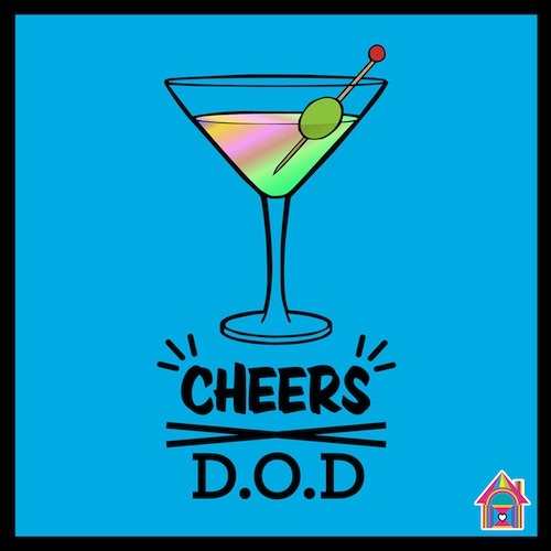 D.O.D - Cheers (Original Mix) [Out 04.03.13]