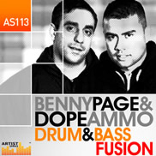 BENNY PAGE & DOPE AMMO - DNB FUSION (SAMPLE PACK OUT NOW !!!!)