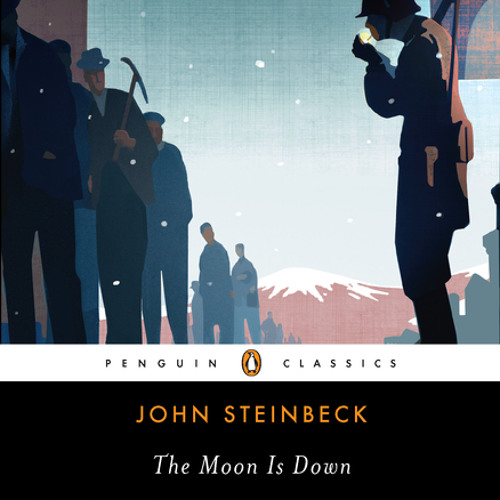 The Moon is Down by John Steinbeck, read by George Guidall ...