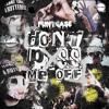 FuntCase - Don't P*ss Me Off feat. MIK