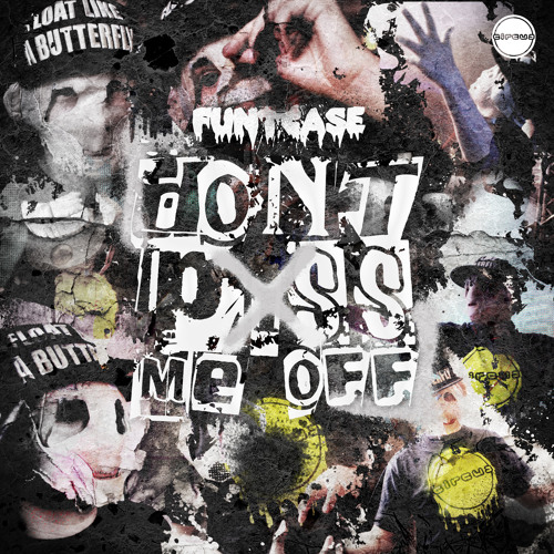 FuntCase - Don't P*ss Me Off feat. MIK