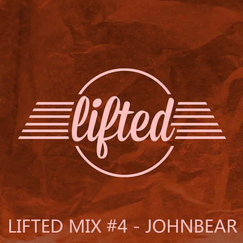 Lifted Mix #4 - Johnbear