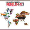 CRMCD022 Rebel Rave 3 Mixed by Subb-an   DISC 3