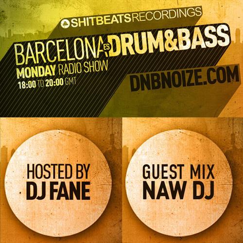 NAW DJ - Barcelona es Drum&bass Radioshow 25/2/2013