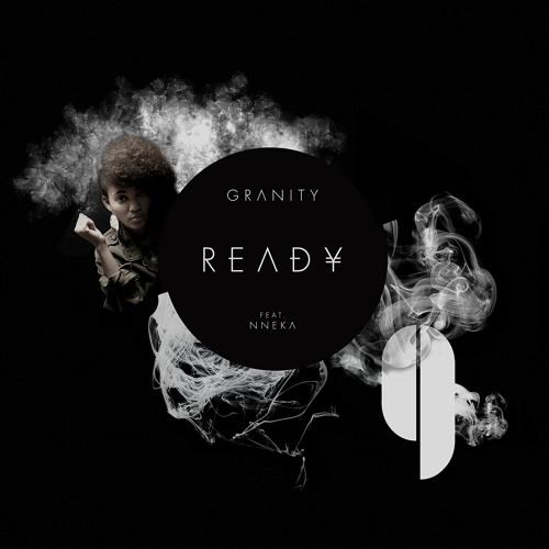 Granity - Ready feat. Nneka