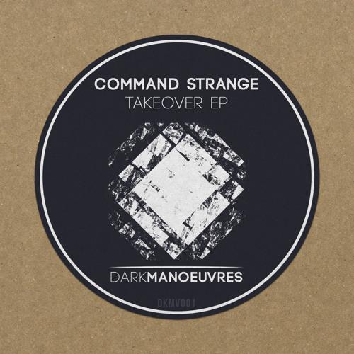 Command Strange - Takeover (Preview)