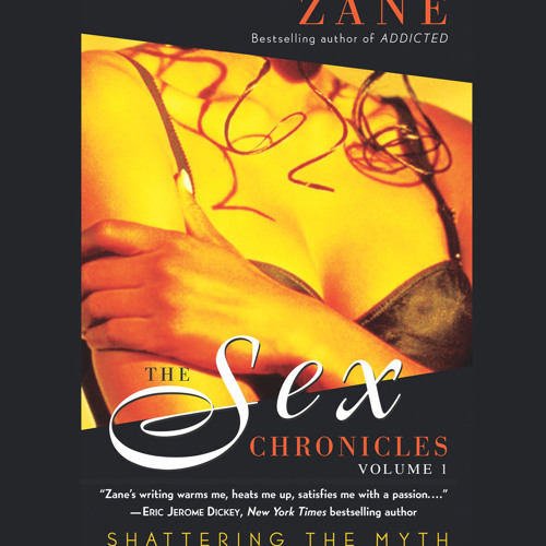 Sex Chronicles by Zane Audio Clip