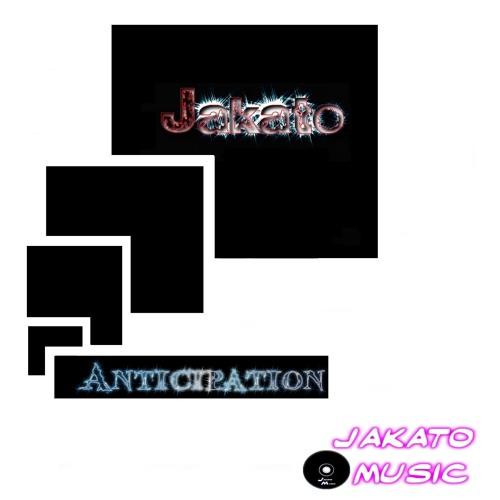 Anticipation-Jakato