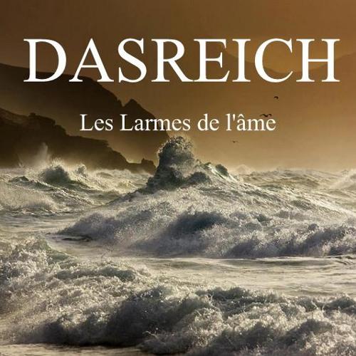 DASREICH- Les Larmes de l'âme - Podcast 509- 26/02/13