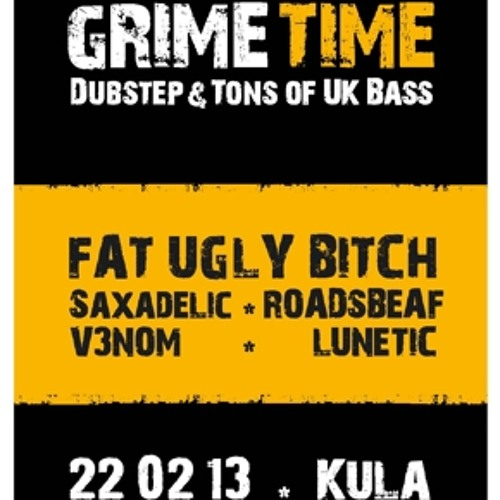 FAT UGLY BITCH - Grime Time Promo Mix