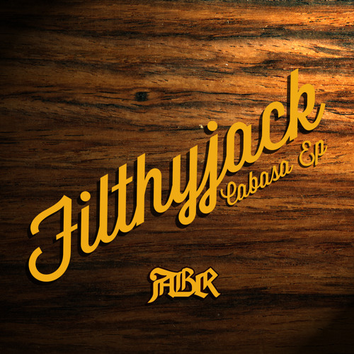 Filthyjack - CABASA EP - The Plague [FORTHCOMING ABR RECORDS]
