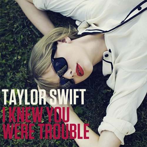 Taylor Swift - I Knew You Were Trouble (More Kords Remix)