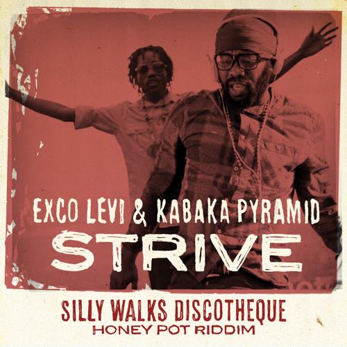 Exco Levi & Kabaka Pyramid - Strive