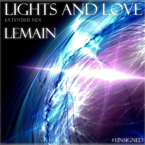 Lemain - Lights And Love (Extended Mix) [Free Download in description]