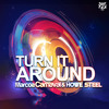 Marcos Carnaval, Howe Steel - Turn It Around (OUT NOW!)