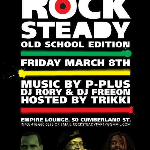 Rock Steady Mix Old School 2013