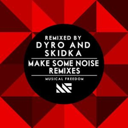 Make Some Noise - Tiësto & Swanky Tunes feat. Ben McInerney (Dyro Remix)