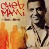 Cheb Mami - Leh Inshallah              -