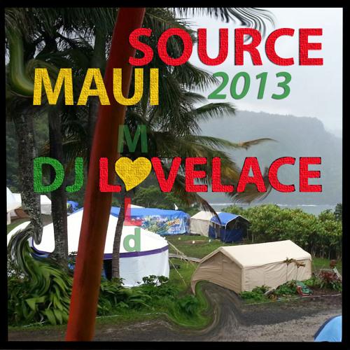 DJ LOVELACE Live SOURCE Festival Maui 2013