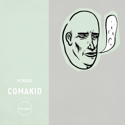 MSK001 : Comakid - What If We Get Lost?