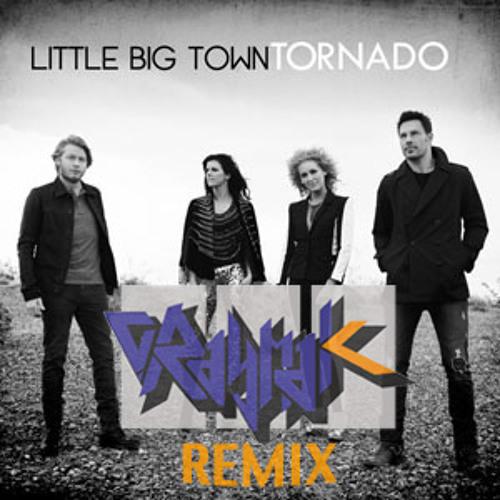 Little Big Town - Tornado (CRaymak Remix)