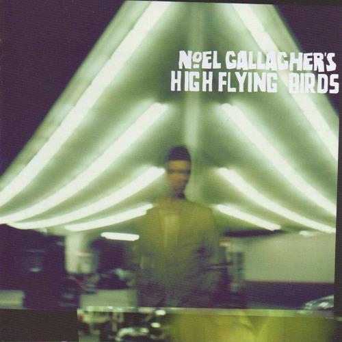 AKA... Broken Arrow (Noel Gallagher's High Flying Birds cover)