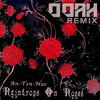 An-ten-nae - Raindrops on Roses (Ooah Remix)