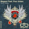 DANGBX109: Magent feat. Paul Aiden - Never Alone w/ Remixes [PREVIEW]