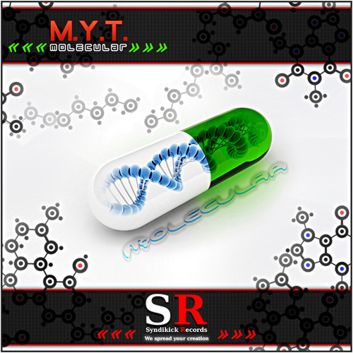 M.Y.T.- MOLECULAR - Out on Beatport Now!