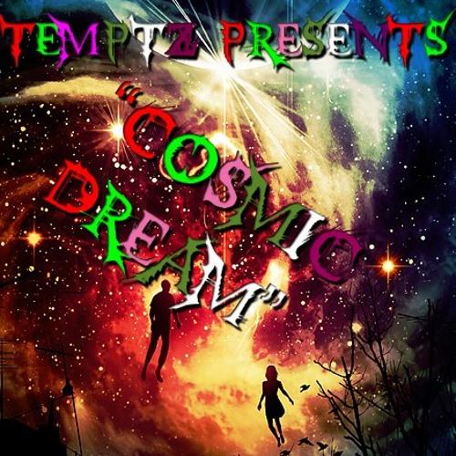 Temptz - Cosmic Dream (Original Mix)