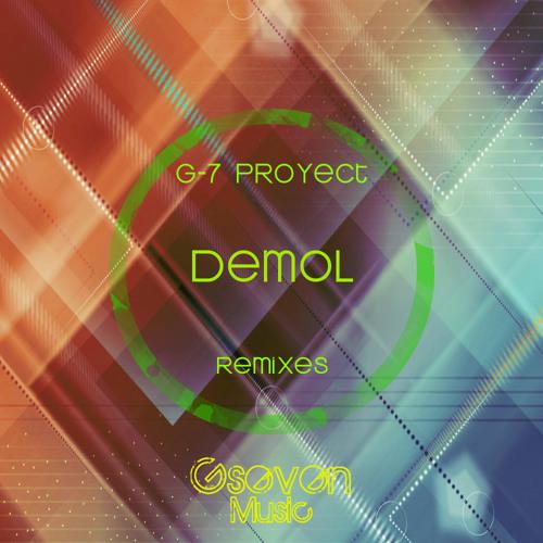 G-7 Proyect - Demol (Original Mix) [Gseven Music]
