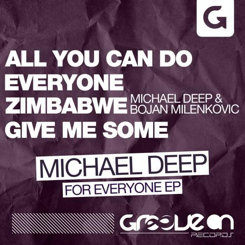 Michael Deep - Give Me Some (Original Mix)