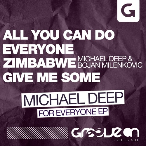 Michael Deep - All You Can Do (Original Mix)