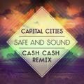 Capital Cities Safe And Sound (Cash Cash Remix) Artwork