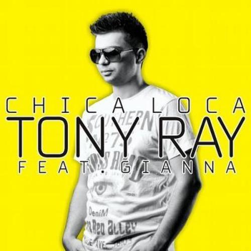 Tony Ray Feat Gianna- Chica Loca Remix (Dj Chicho Mix En Accion )DEMO