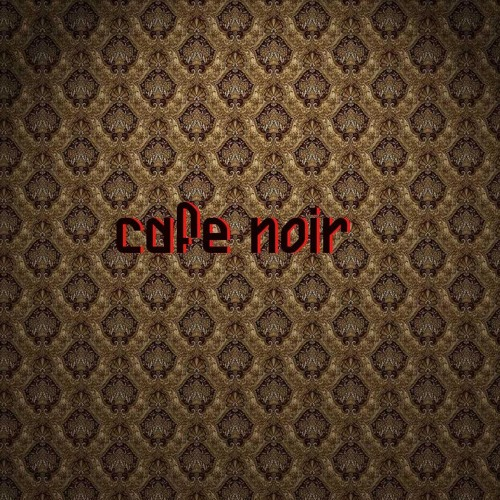 Cafe Noir (Original Mix)