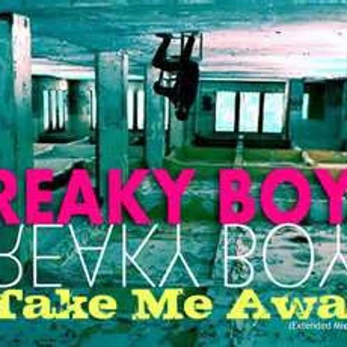 Freaky Boys - Take Me Away 2013 B Side (MARK RS RMX )