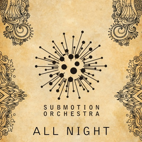Submotion Orchestra - All Night (Checkers Remix)