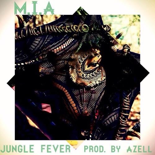 M.I.A- JUNGLE FEVER