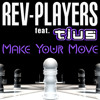 Rev-Players feat. Tius - Make Your Move (Radio Mix)