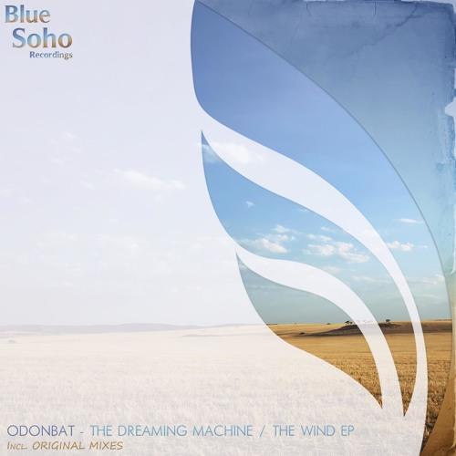 Odonbat - The Wind (Original Mix) [Blue Soho Recordings]