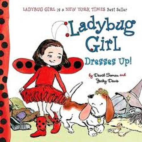 Ladybug Girl Dresses Up!-Chaelin Park